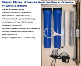 Purest Filters Water Filters & UV Water Sanitizer - 12 GPM Dual 20x3 Water Filters with UV Water Sanitizer & Water Filter Cartridges